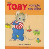 Toby Compte Ses Billes de Cyndy Szekeres