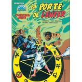 Le Manoir Des Fantomes N� 07 : La Porte De L'enfer