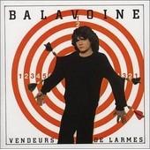 Vendeurs De Larmes - Balavoine