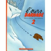 L'ours Barnabe - Tome 2 de Philippe Coudray