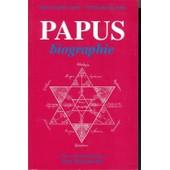 Papus - Biographie, La Belle �poque De L'occultisme de Marie-Sophie Andr�