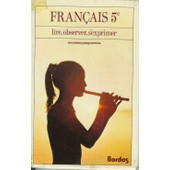 Fran�ais - 5, Programme 1977, Lire, Observer, S'exprimer de alain lafarge