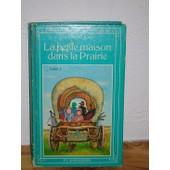 La Petite Maison Dans La Prairie,Tome 1 de Ingalls wilder, Laura