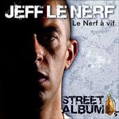 Street Album - Jeff Le Nerf