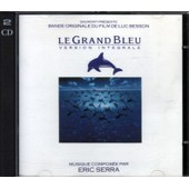 Le Grand Bleu / Vol.1 Et Vol.2 (Version Integrale) - Eric Serra