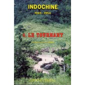 Indochine 1945-1954 - Tome 4, Le Tournant de Ren� Bail