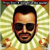 Weight Of The World - Ringo Starr