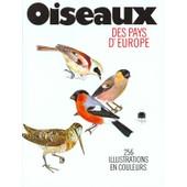 Oiseaux Des Pays D'europe de Jiri Felix