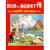 Bob Et Bobette : La Guerre Des Rafales de willy vandersteen