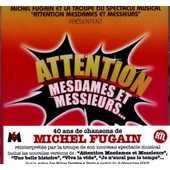 Attention Mesdames Et Messieurs - Comedies Musicales