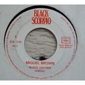 Black Leather (Vocal) + Instrumental (Promo Copy) - Miquel Brown