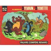 Les Aventures De Sylvain Et Sylvette N�52 de Cuvillier M