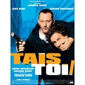 Tais-Toi ! - Edition Locative de Francis Veber