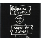 Carrer De L'angel (Digipack) - Blues De Picolat