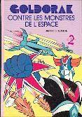 Goldorak contre les monstres de l'épace - Collection : Bibliothèque rose