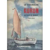 Kurum Autour Du Monde 1949-1952 de LE TOUMELIN