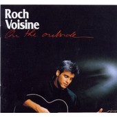 On The Outside - �dition Limit�e - Import - Roch Voisine