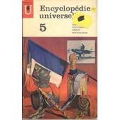 Encyclop�die Universelle. 5. Histoire. Politique. Droit. Sociologie de COLLECTIF
