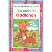 Les Amis De Cadichon de Gilberte Millour