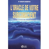 L'oracle De Votre Subconscient - I-Ching