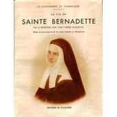 La Confidente De L'immacul�e, La Vie De Sainte Bernadette, Soeur M.B. Soubirous de Bordenave (R�v�rende M�re), Marie-Th�r�se