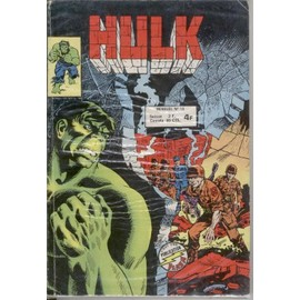 Hulk N� 15 : La Menace Rampante