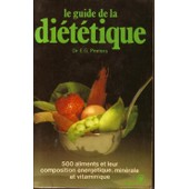 Le Guide De La Di�t�tique de Peeters Emile Gaston
