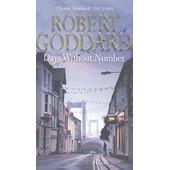 Days Without Number de Robert Goddard