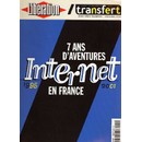 Collectif : Lib�ration / Transfert.Net Hors-S�rie N� 1 : 7 Ans D'aventures Internet En France - 1995/2001 (Revue) - Livres et BD d'occasion - Achat et vente