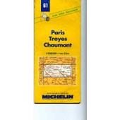 Paris Troyes Chaumont - 1/200 000 de Collectif