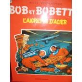 Bob Et Bobette N� 76 L Aigrefin D Acier de willy vandersteen
