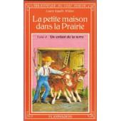 La Petite Maison Dans La Prairie - Tome 4 - Un Enfant De La Terre de Laura Ingalls Wilder