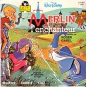 Walt Disney Pr�sente Merlin L'enchanteur - Musique Et Chansons Du Film (Livre Disque) - Roger Carel