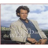Wind In The Wire - Travis, Randy