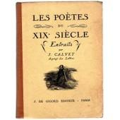 Les Po�tes Du Xixe Si�cle (Extraits) de Calvet, J.