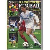 Le Livre D'or Du Football 1990 de Ejnes, G�rard