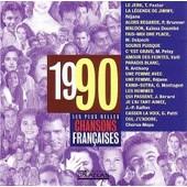 Les Plus Belles Chansons Fran�aises 1990 - Compilation