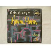 Hum , Hum - Taste Of Sugar