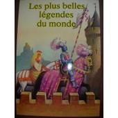 Les Plus Belles Legendes Du Monde