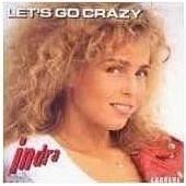 Let's Go Crazy (1�re Pochette - Cheveux Fous) - Indra