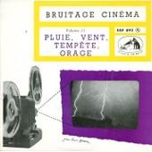 Pluie Vent Tempete Orage Volume Ii - Bruitage Cin�ma
