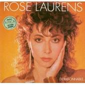 Deraisonnable - Rose Laurens