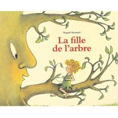 La Fille De L'arbre de magali bonniol