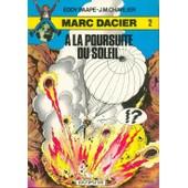 Marc Dacier - A La Poursuite Du Soleil de CHARLIER