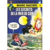 Marc Dacier Les Secrets De La Mer De Corail de eddy paape