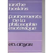 Fondements De La Philosophie Esoterique de Hoskins Ianthe