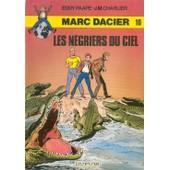 Les Negriers Du Ciel, Marc Dacier N�10 de Paape Eddy Charlier J M