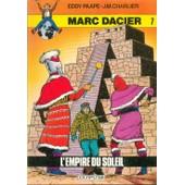 L'empire Du Soleil, Marc Dacier N�7 de Paape Eddy Charlier J M