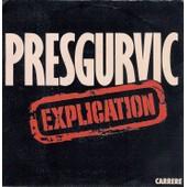 Explication - Gerard Presgurvic