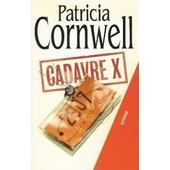 Cadavre X de patricia cornwell